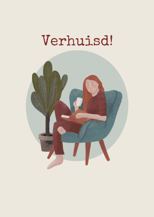 Felicitatiekaarten - Verhuiskaart met vrouw lezend in een stoel met plant