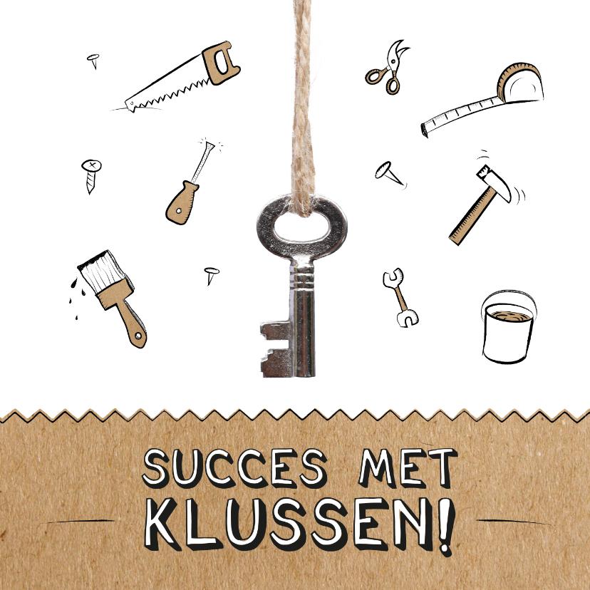 Felicitatiekaarten - Verhuiskaart succes met klussen met gereedschap