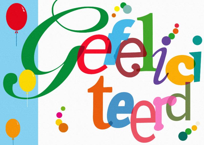 Felicitatiekaarten - Vlotte kleurige grafische Felicitatie van losse letters