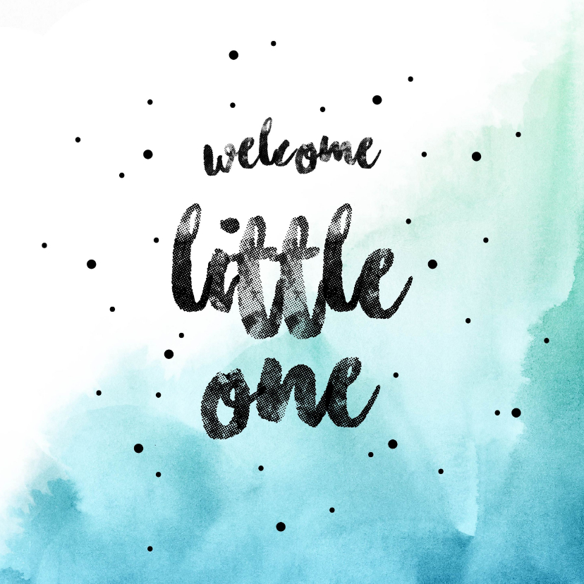 Felicitatiekaarten - Welcome little one Boy  blauwe watercolour