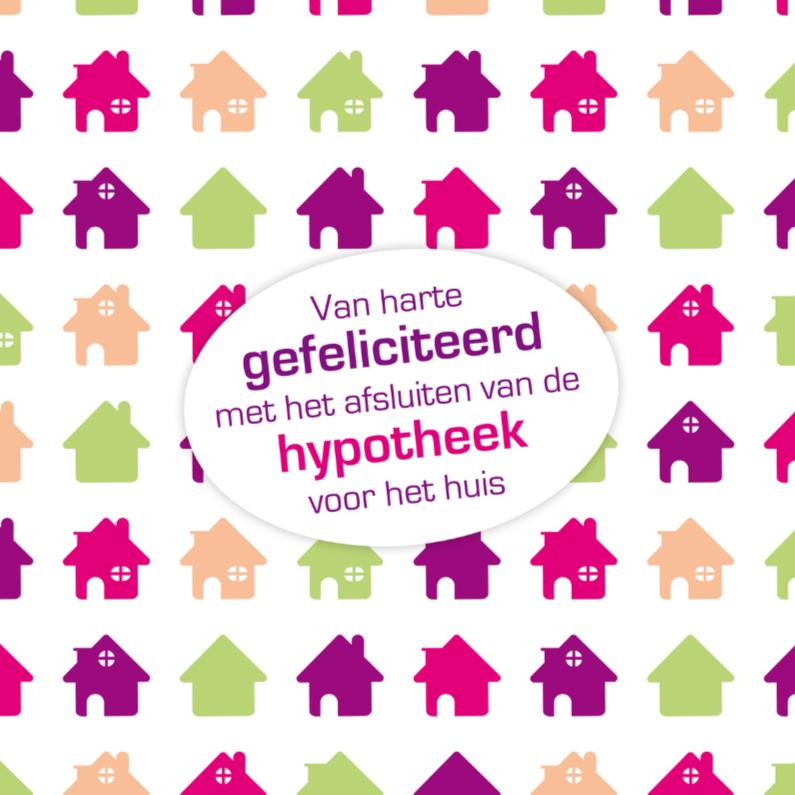 Felicitatiekaarten - Woning hypotheek 1