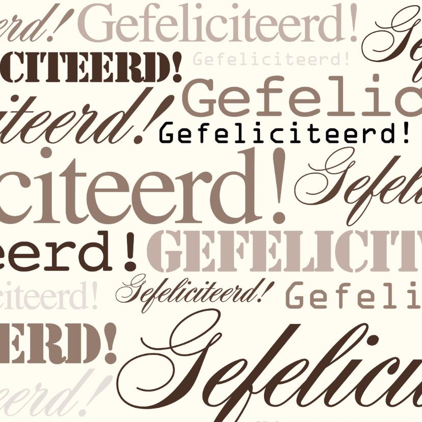 Felicitatiekaarten - Woorden Bruin Gefeliciteerd - BK