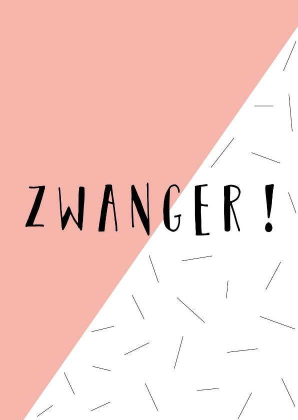 Felicitatiekaarten - Zwanger - Hoera Zwanger - Schuin roze vlak