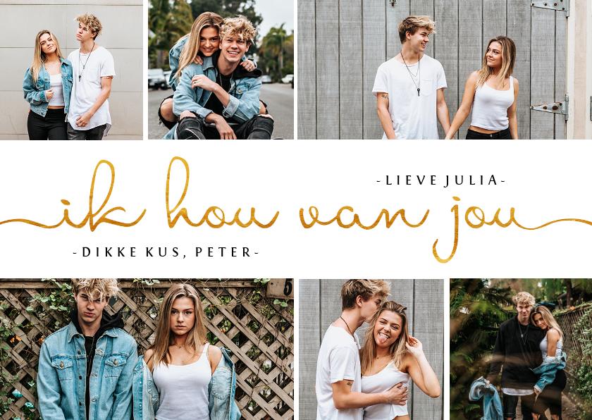 Fotokaarten - fotocollage met gouden tekst ik hou van jou
