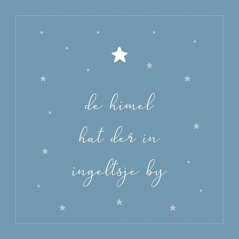 Fryske kaartsjes - Fryske condoleance kaart - de himel hat der in ingeltsje by