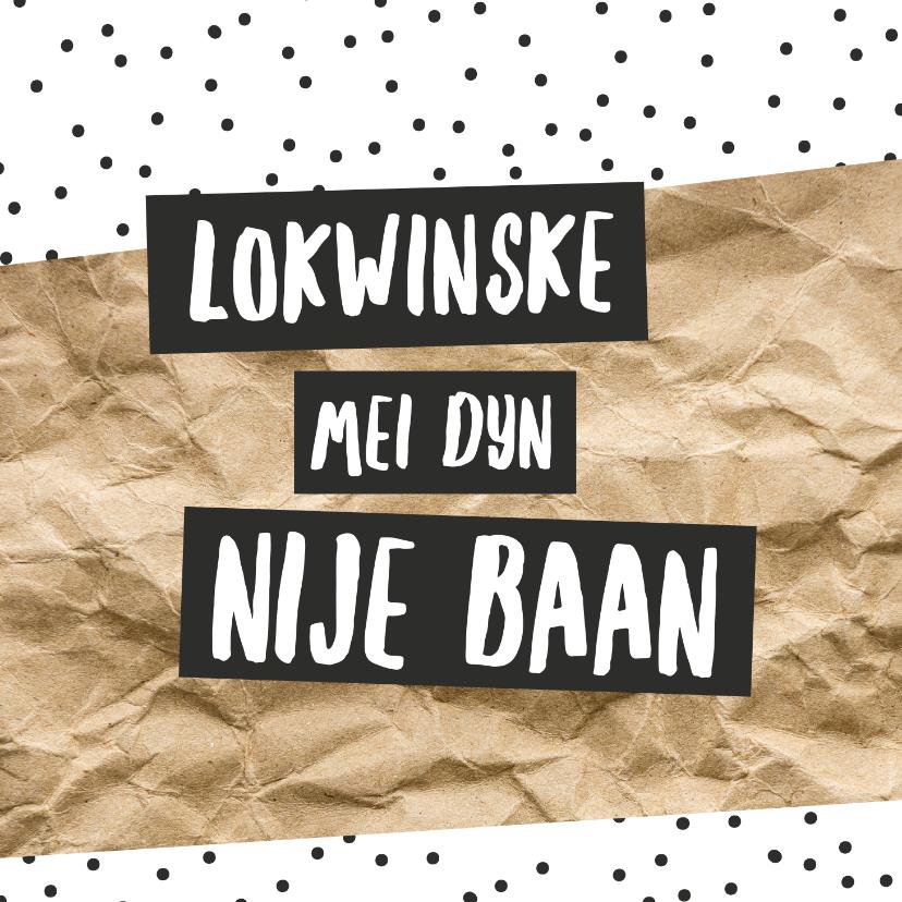 Fryske kaartsjes - Fryske kaart 'Nije baan'  - zwart wit kraft