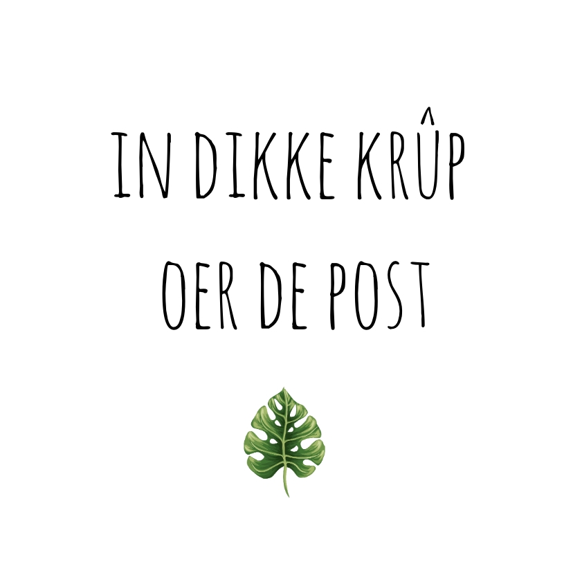 Fryske kaartsjes - In dikke krûp oer de post foar dy