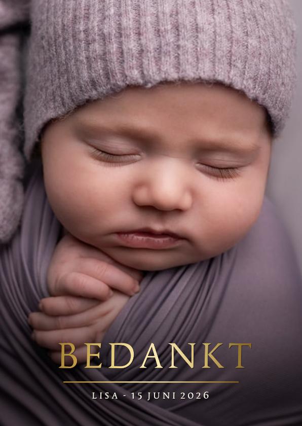 Geboortekaartjes - Bedankkaartje geboorte met grote eigen foto en naam