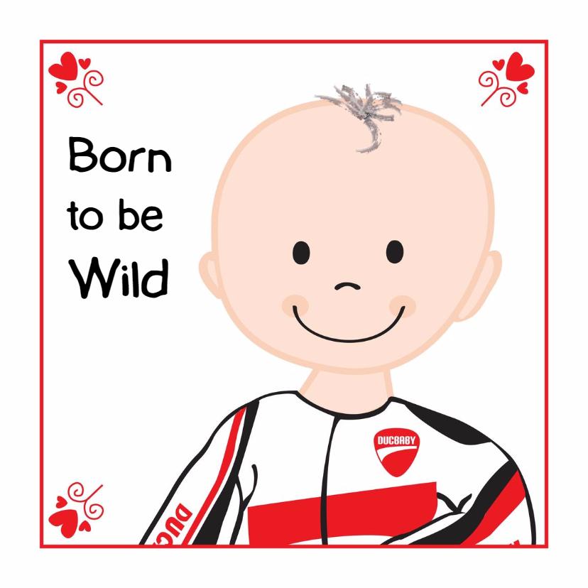 Geboortekaartjes - Geboortekaart Born to be wild
