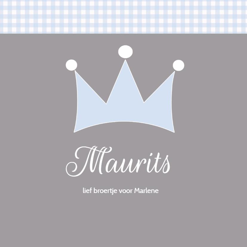 Geboortekaartjes - Geboortekaartje Maurits kroon LW