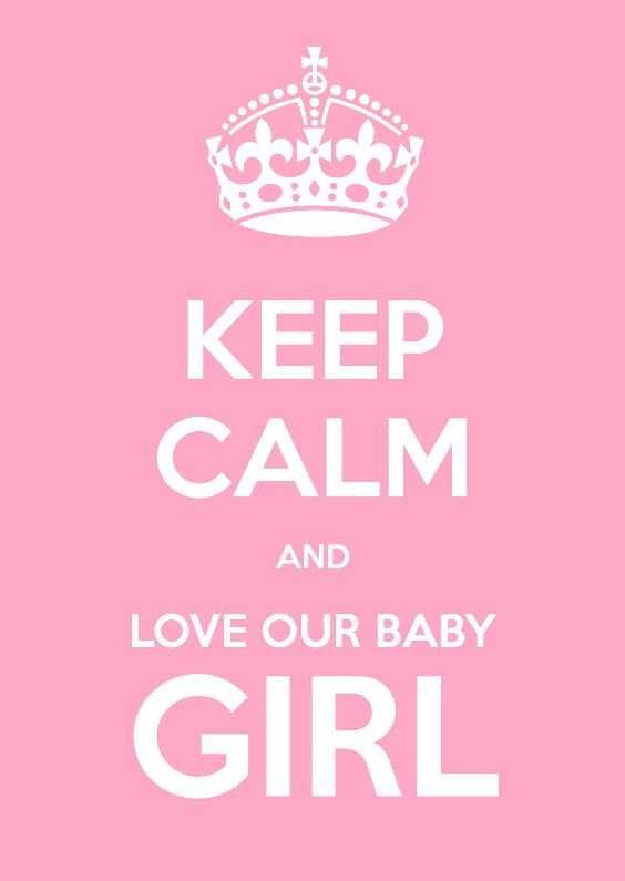 Geboortekaartjes - Keep Calm and Baby Girl