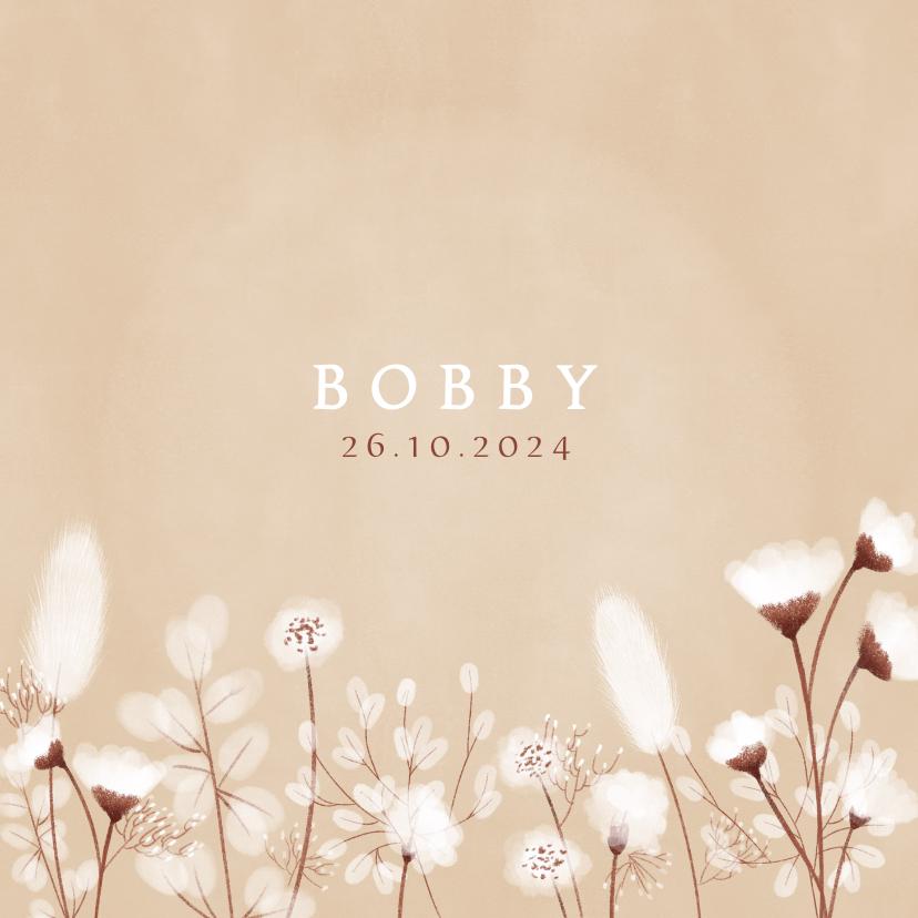 Geboortekaartjes - Neutraal geboortekaartje droogbloemen en beige achtergrond