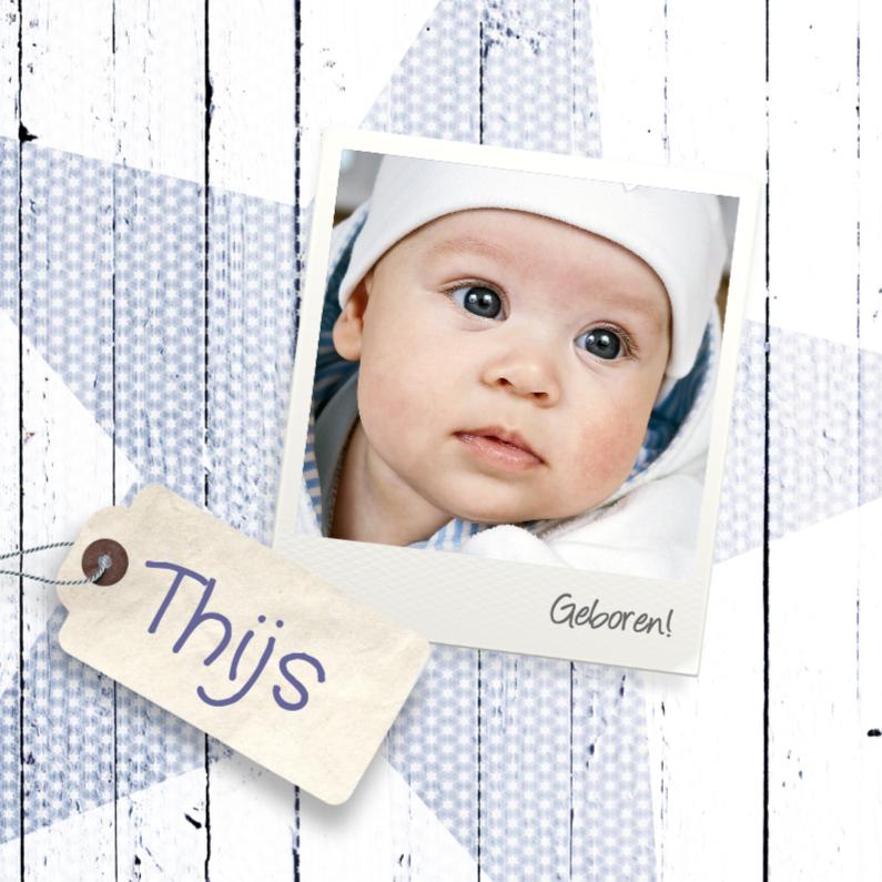 Geboortekaartjes - Ster-hout-foto-jongen