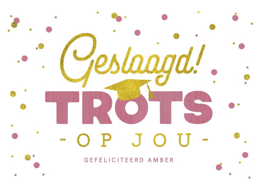 Geslaagd kaarten - felicitatiekaart-geslaagd-examen-trots-meisje-confetti