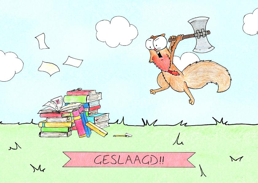 Geslaagd kaarten - Felicitatiekaart met eekhoorn die studieboeken aanvalt