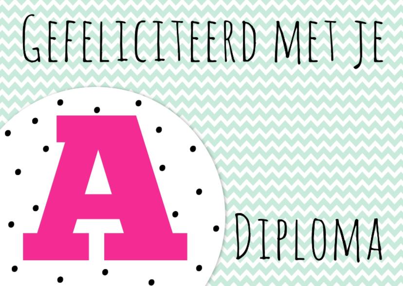 Geslaagd kaarten - Felicitatiekaartje A-diploma -WW