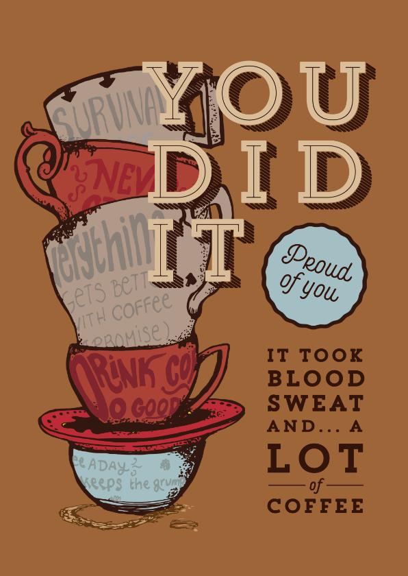 Geslaagd kaarten - Gefeliciteerd met je PhD kaart - Coffeelover