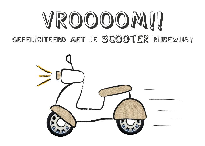 Geslaagd kaarten - Geslaagd kaart voor rijbewijs scooter, vroom!!