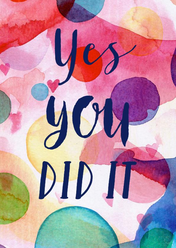 Geslaagd kaarten - Geslaagd Yes you did it