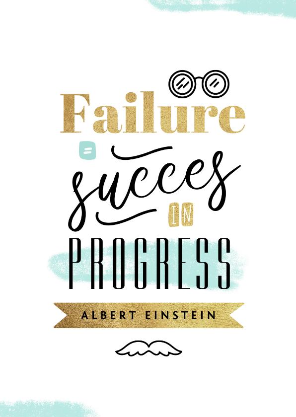Geslaagd kaarten - Gezakt kaartje Einstein quote succes in progress