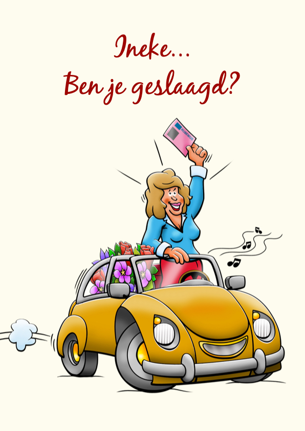 Geslaagd kaarten - Leuke geslaagd kaart voor vrouw, auto rijbewijs en bloemen