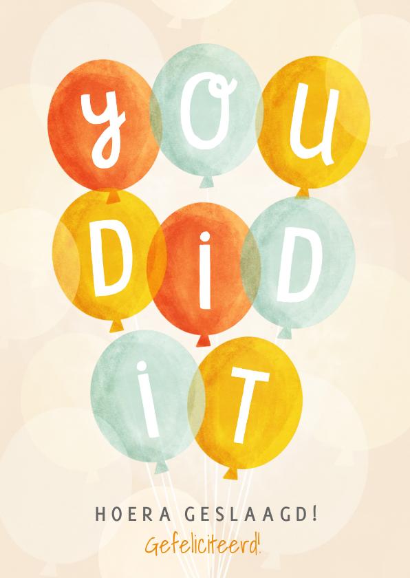 Geslaagd kaarten - Vrolijk geslaagdkaartje 'You did it' met ballonnen