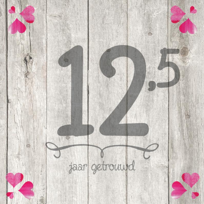 Jubileumkaarten - 12,5-jaar-huwelijk-getal-hout