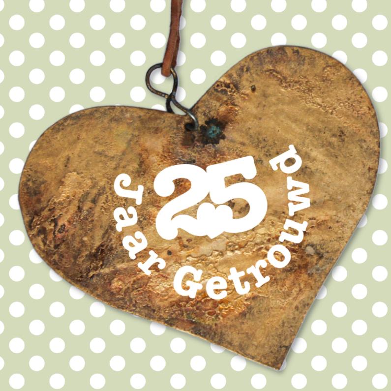 Jubileumkaarten - 25 jaar getrouwd houten hart