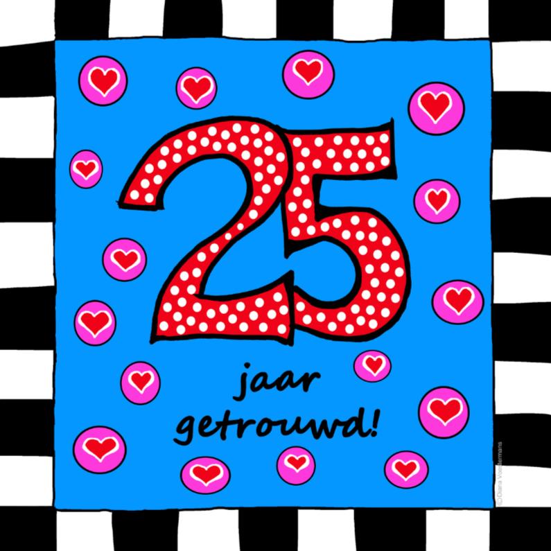 Jubileumkaarten - 25 jaar getrouwd met hartjes