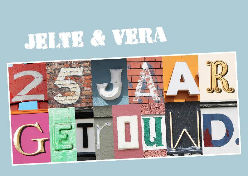 Jubileumkaarten - 25 jaar getrouwd met letters