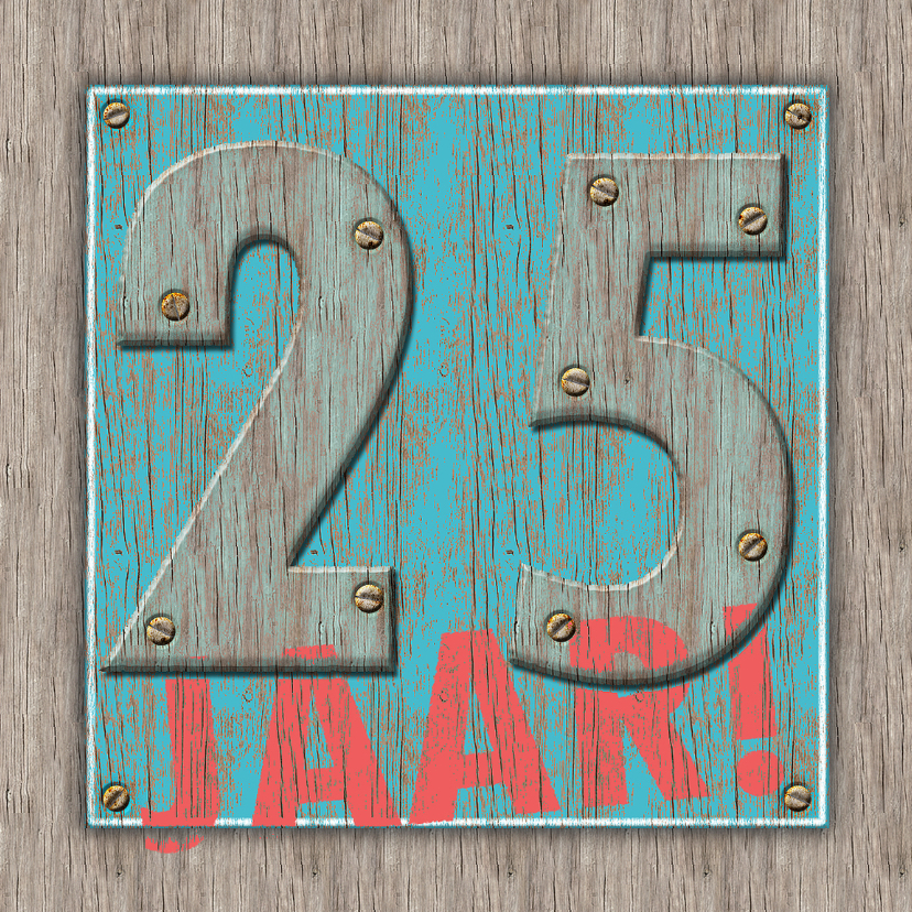 Jubileumkaarten - 25 Jaar old wood - blauw