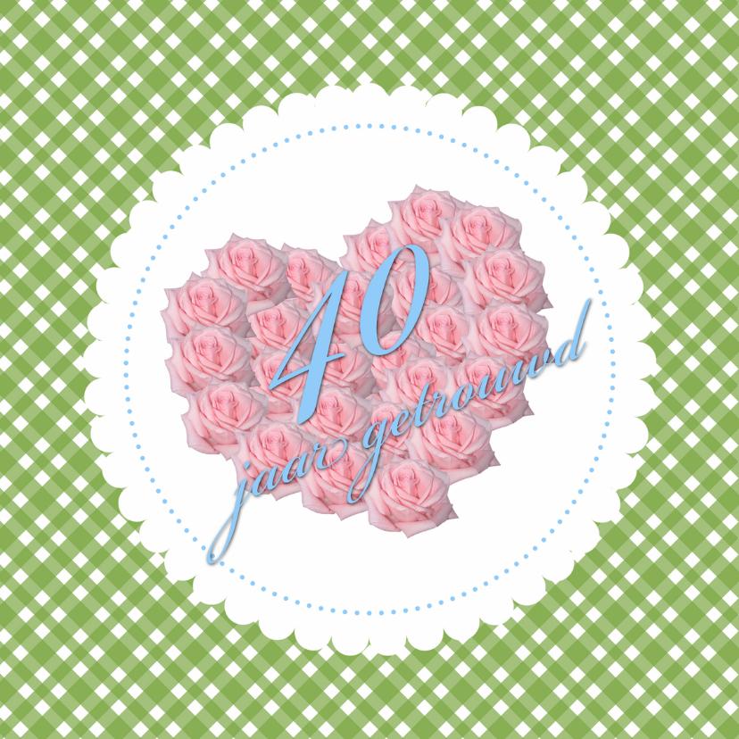 Jubileumkaarten - 40 jaar getrouwd jubileum