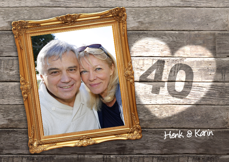 Jubileumkaarten - 40 jaar jubileum - lijst hout