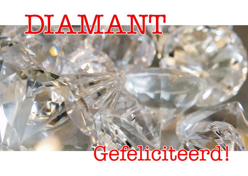 Jubileumkaarten - Diamant - Gefeliciteerd