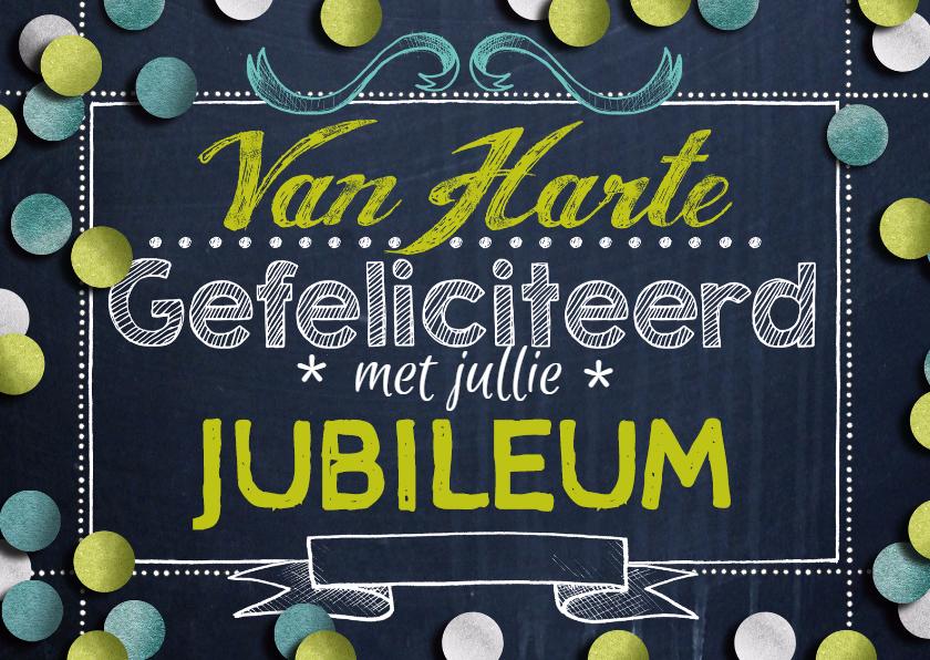 Jubileumkaarten - Felicitatie jubileum confetti krijtbord