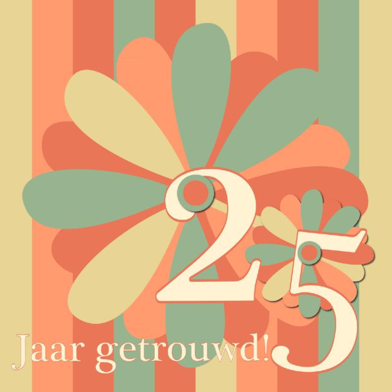 Jubileumkaarten - flower25 jaar getrouwd