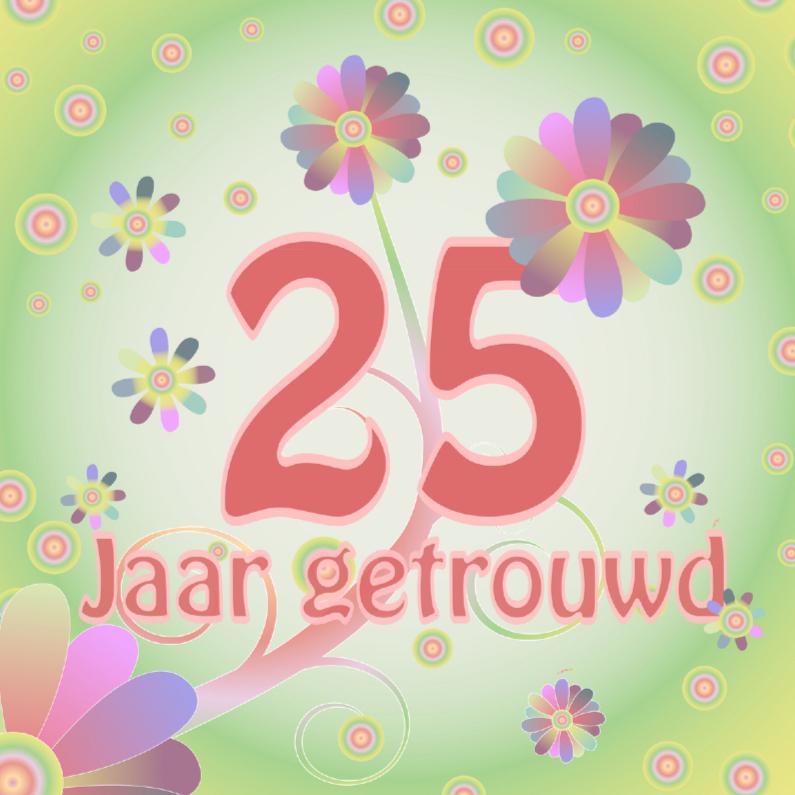Jubileumkaarten - flowerpower-trouwen25