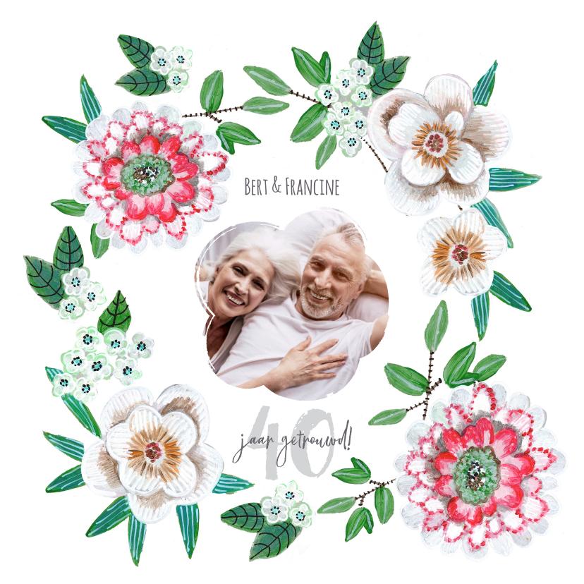 Jubileumkaarten - Huwelijksjubileum 40 jaar botanisch bloemen