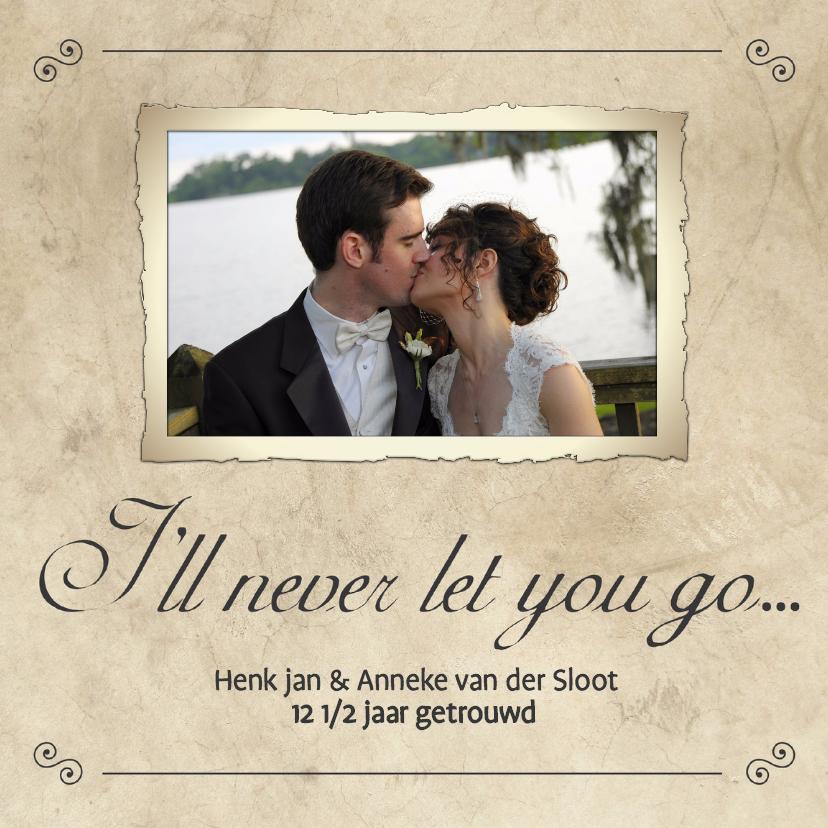Jubileumkaarten - I'll never let you go... - BK