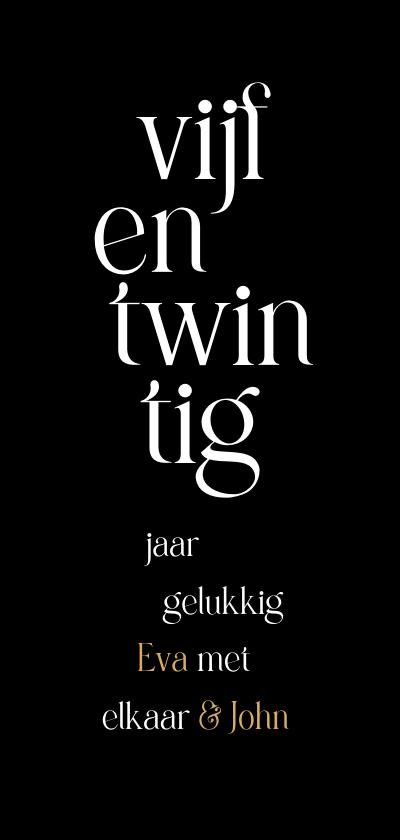 Jubileumkaarten - Jubileum 25 huwelijk typografisch