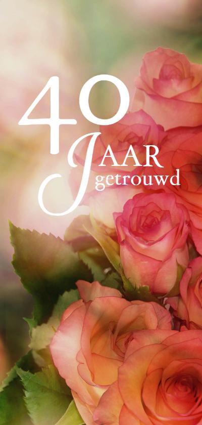 Jubileumkaarten - Jubileum 40 jaar getrouwd bloem