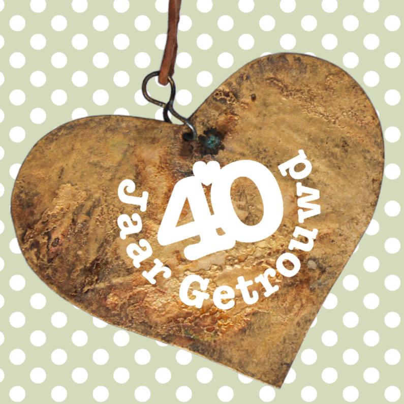 Jubileumkaarten - Jubileum 40 jaar getrouwd hartje