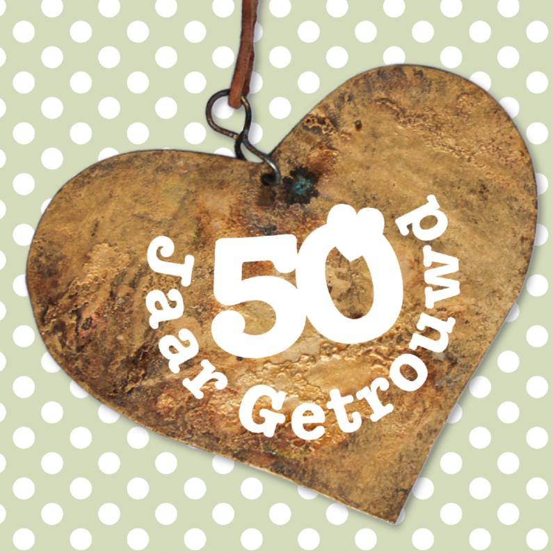 Jubileumkaarten - Jubileum 50 jaar getrouwd hart