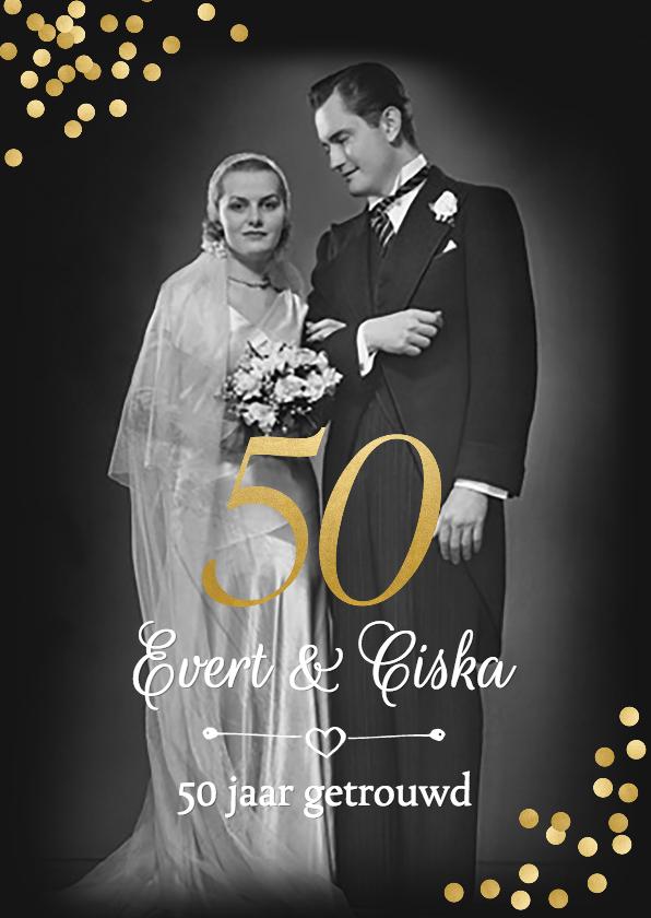 Jubileumkaarten - Jubileum 50 jaar getrouwd vroeger en nu