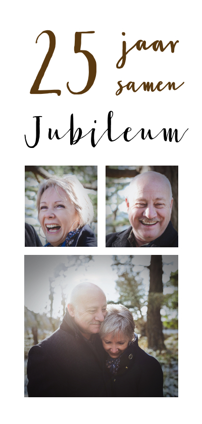Jubileumkaarten - Jubileum  collage 25 jaar 3 foto's