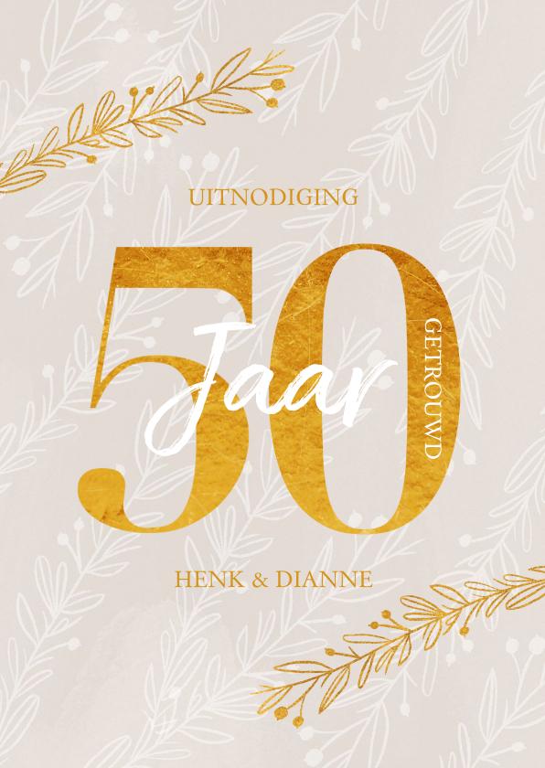 Jubileumkaarten - Jubileum uitnodiging 50 jaar getrouwd goudlook
