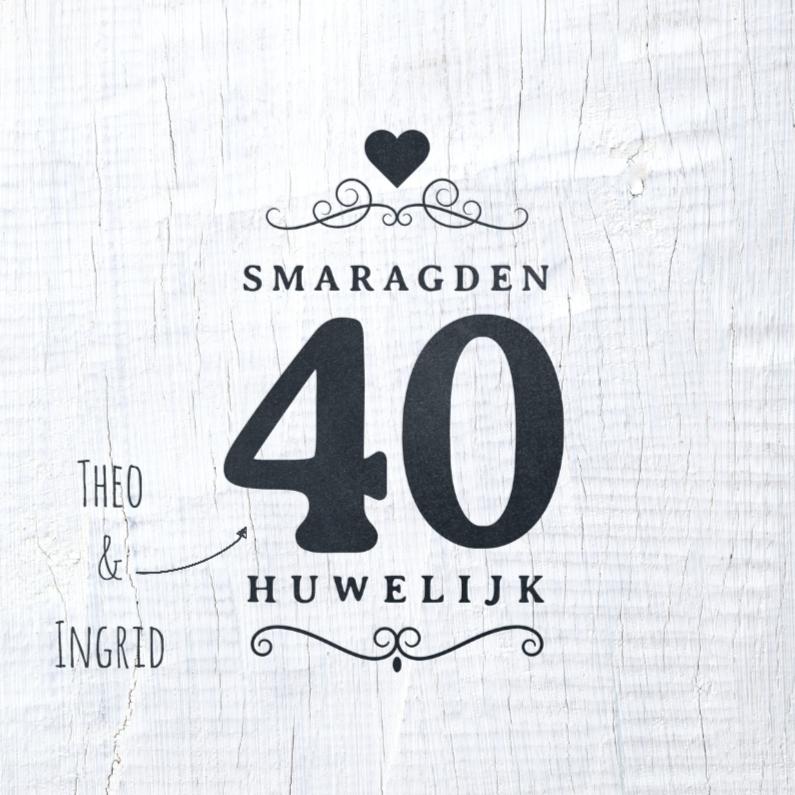 Jubileumkaarten - Jubileumkaart 40 jaar wit hout
