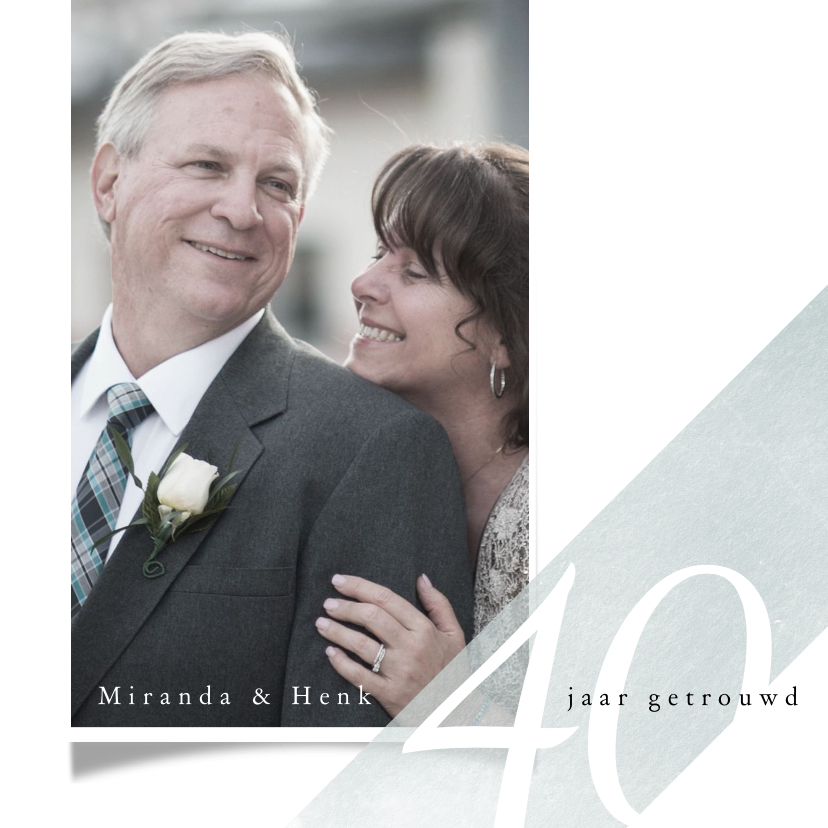 Jubileumkaarten - Jubileumkaart 40 jarig huwelijk eenvoudig met foto