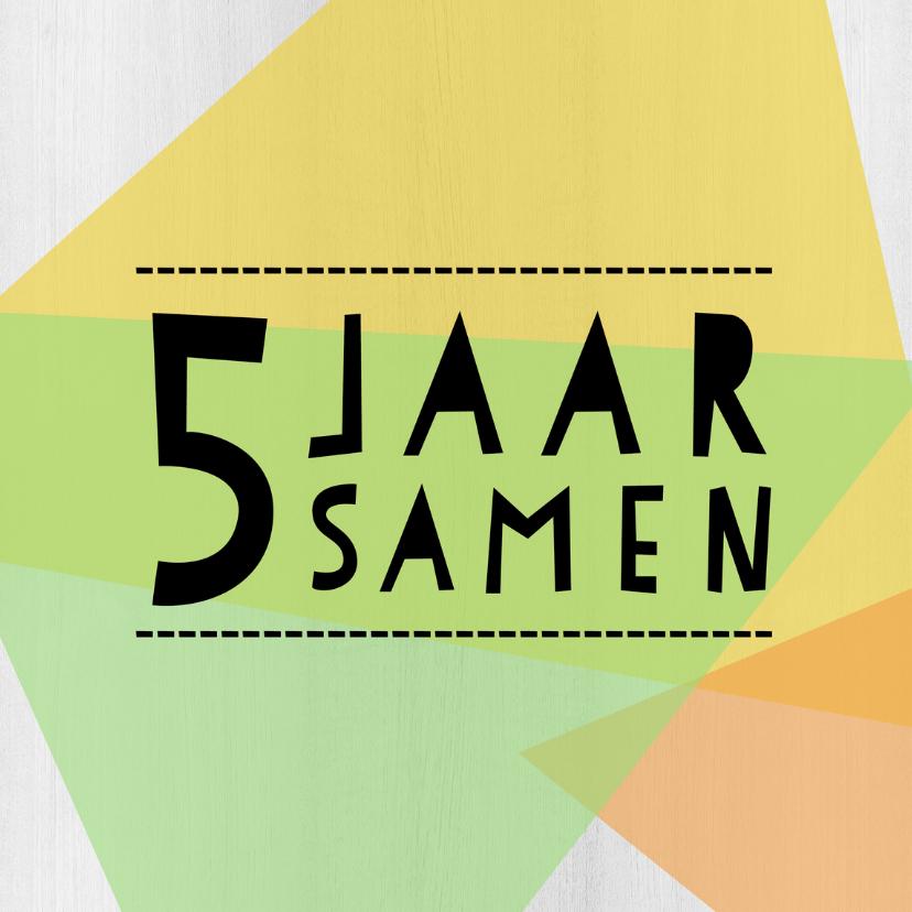 Jubileumkaarten - Jubileumkaart 5 jaar samen geometrisch - DH