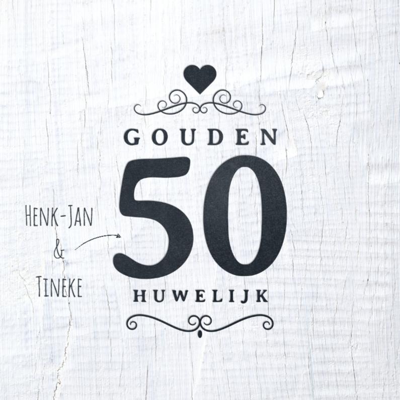 Jubileumkaarten - Jubileumkaart 50 jaar wit hout